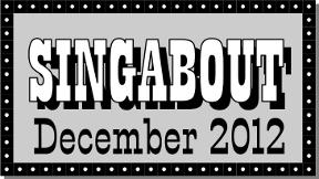 Singabout December 2012